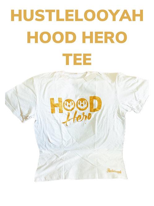 Hood Hero Tee's