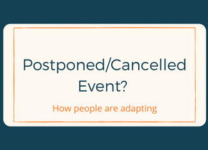 Events cancelled or postponed? What we're learning