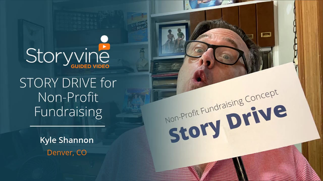 """Introducing the """"Story Drive"""" for Non-Profit Fundraising"""