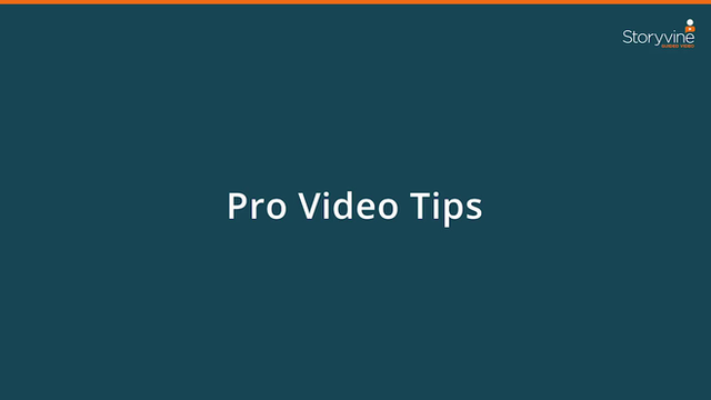 Pro Tips for Creating Videos