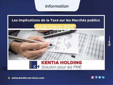 Information sur les implications de la Taxe sur les Marchés publics (Loi de finances 2020)