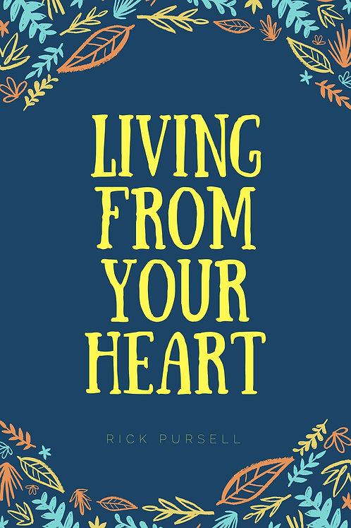 Living From Your Heart Ebook