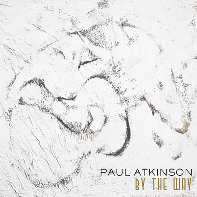 Paul Atkinson _ By The Way - Cover Art.p