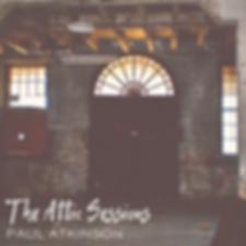 Paul Atkinson _ The Attic Sessions - Cov