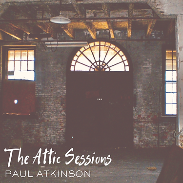 Paul Atkinson _ The Attic Sessions - Cov