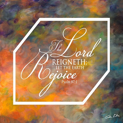 The Lord Reigneth 6
