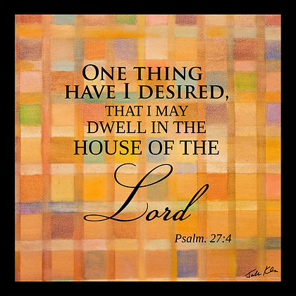 To Dwell in the House of the Lord 4
