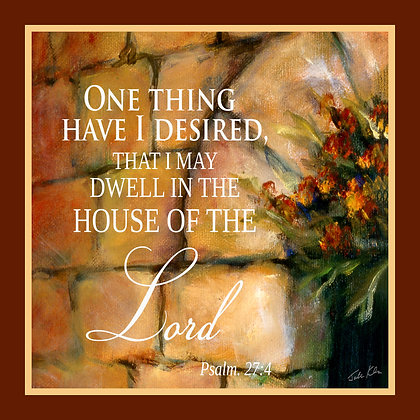 To Dwell in the House of the Lord 1