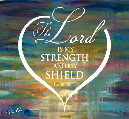 The Lord is my Strength 4