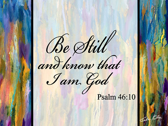 Be Still and Know 5