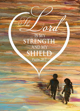 The Lord is my Strength 10