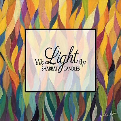 We Light the Shabbat Candles