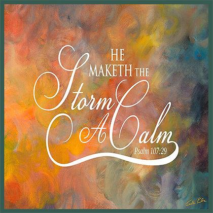 He Maketh the Storm a Calm 2