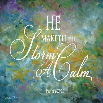 He Maketh the Storm a Calm 6