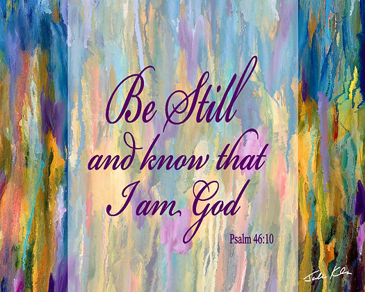 Be Still and Know 7