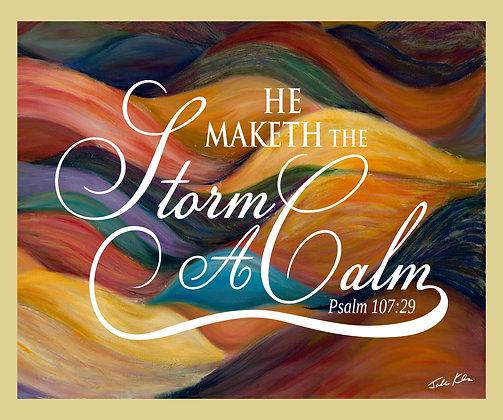 He Maketh the Storm a Calm 4