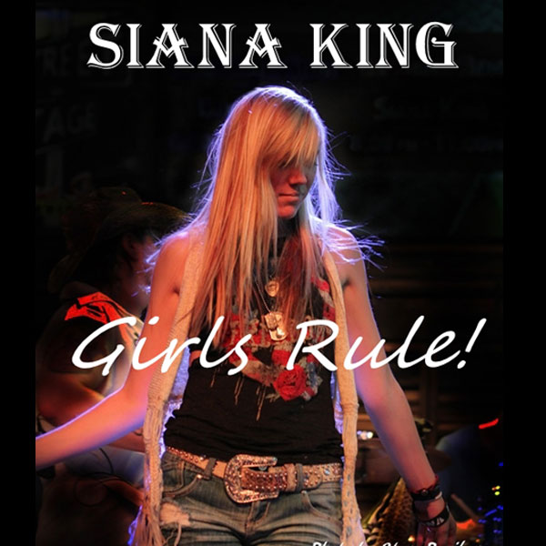 Siana King - Girls Rule