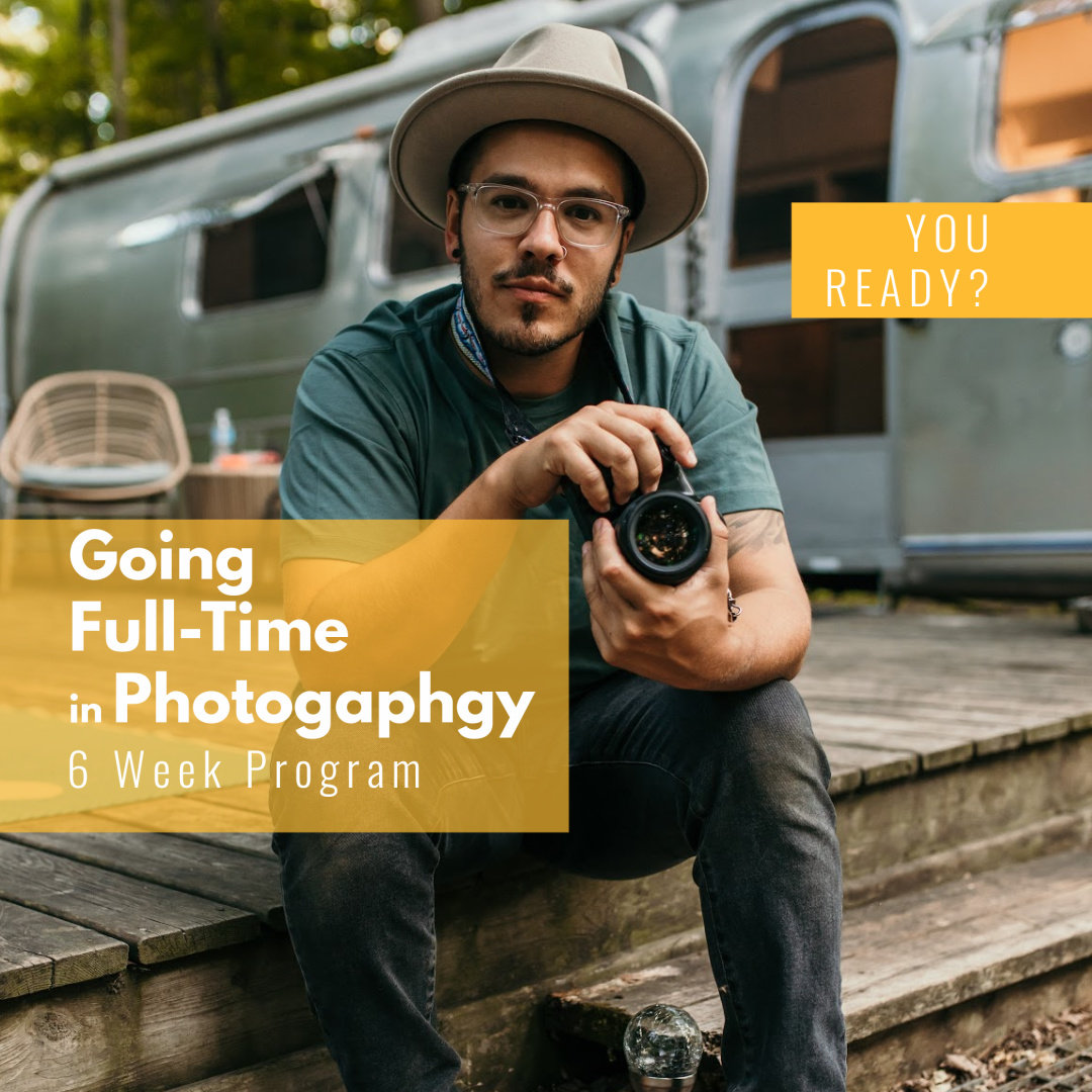 Go Full-Time in Photography