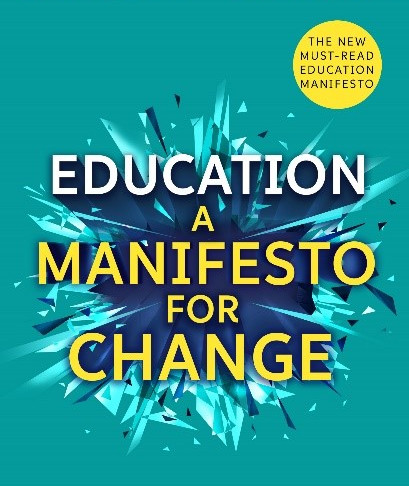Why I wrote Education A Manifesto for Change?