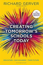 Creating Tomorrow's Schools Today by Richard Gerver