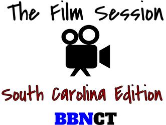 The Film Session - South Carolina Edition