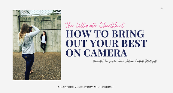 How to Bring Out Your Best on Camera Cheatsheet