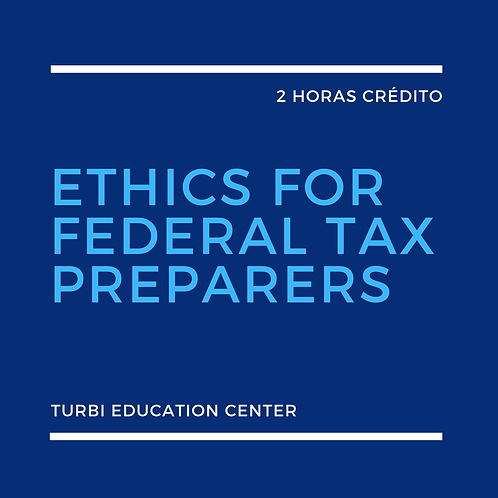 Ethics For Federal Tax Preparers