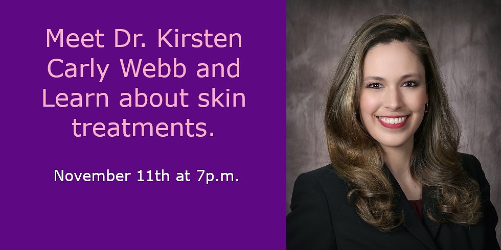 Meet Dr. Kirsten Carly Webb and Learn about skin treatment.