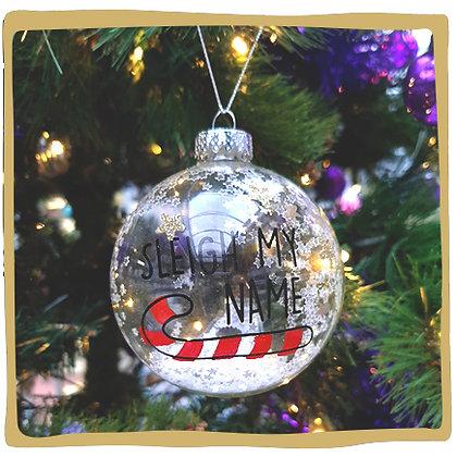 Kerstbal - Sleigh My Name