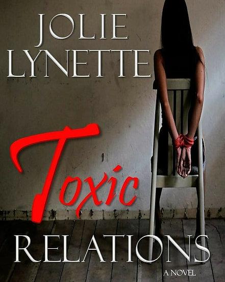 TOXIC RELATIONS