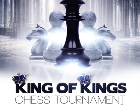 King of Kings Chess Tournament On October 27