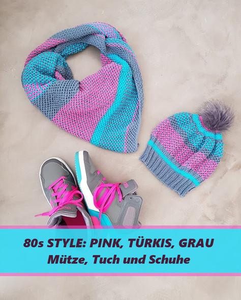 Pink und Türkis, Tuch und Mütze - ein bisschen 80s Style für alle