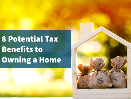 8 Potential Tax Benefits to Owning A Home