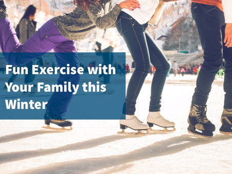 Fun Tips for Exercising With Your Family This Winter