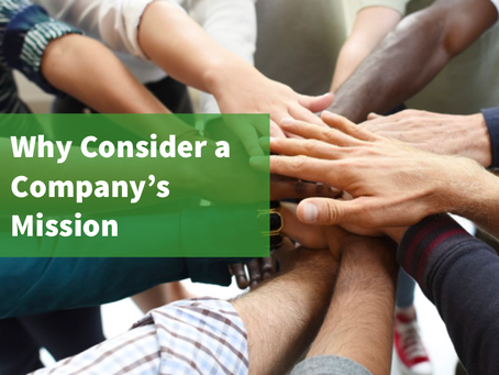When Making a Professional Move, Why Consider a Company's Mission?