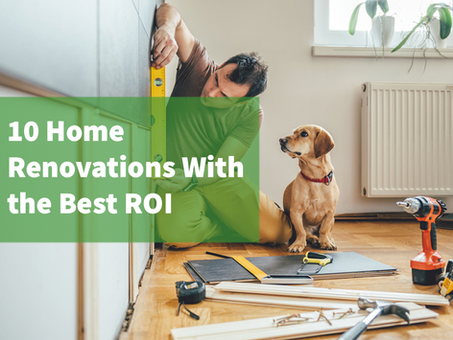 10 Home Renovations With the Best ROI