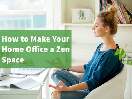 How to Make Your Home Office More Zen