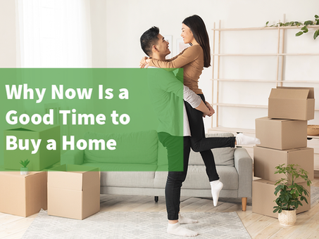 Why Now Is a Good Time to Buy a Home