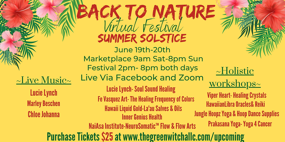 Back to Nature- Summer Solstice Virtual Holistic Festival and Marketplace