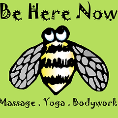 Be Here Now Massage Yoga Bodywork
