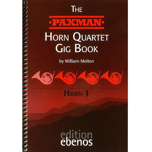 【Horn 4】The PAXMAN Horn Quartet Gig Book