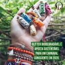 Glitter biodegradável é aposta sustentável para um carnaval consciente em 2020