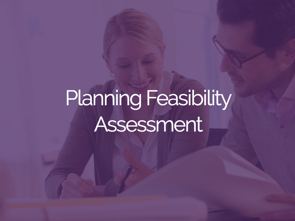 Planning Feasibility Assessment