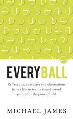 Every Ball Tennis Anecdotes