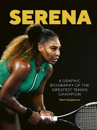 Serena Williams A Graphic Biography