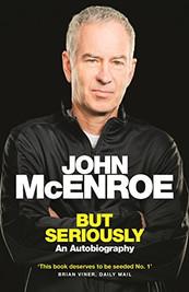 John McEnroe But Seriously