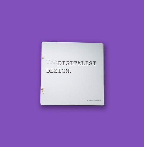 Tradigitalist Design