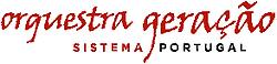 Orquestra Geração - Sistema Portugal