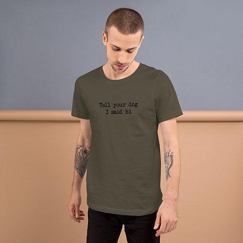 Hi - Short-Sleeve Unisex T-Shirt