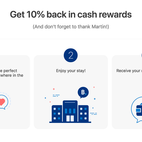Booking.com:  Get 10% of your next booking back in cash rewards